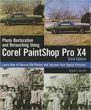 Photo Restoration and Retouching Using Corel PaintShop Photo Pro X4
