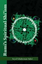 Rumi's Spiritual Shi'ism