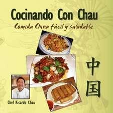 Cocinando Con Chau