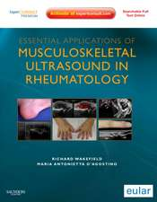 Essential Applications of Musculoskeletal Ultrasound in Rheumatology: Expert Consult Premium Edition: Enhanced Online Features and Print