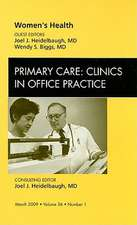 Women's Health, An Issue of Primary Care: Clinics in Office Practice
