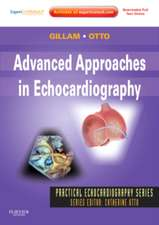 Advanced Approaches in Echocardiography: Expert Consult: Online and Print