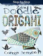 Step-By-Step Zen Doodle Origami:  Includes 20 Sheets of Origami Paper