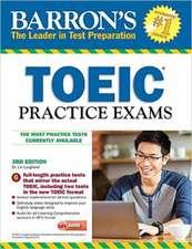 Barron's Toeic Practice Exams with MP3 CD, 3rd Edition