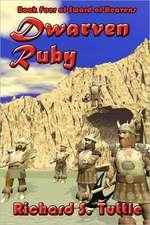 Dwarven Ruby:  Volume 4 of Sword of Heavens