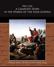 His Life a Complete Story in the Words of the Four Gospels:  The Girl Who Laughed