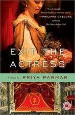 Exit the Actress:  A Daughter's Memoir