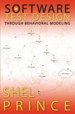 Software Test Design Through Behavioral Modeling