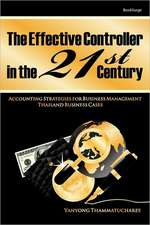 The Effective Controller in the 21st Century:  Accounting Strategies for Business Management