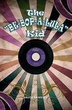 The Be-Bop-A-Lula Kid