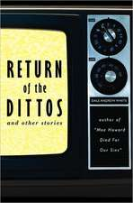 Return of the Dittos
