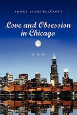Love and Obsession in Chicago