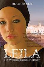 Leila:  The Weighted Silence of Memory