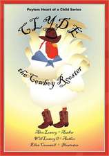 Peyton:  Heart of a Child Series Clyde the Cowboy Rooster