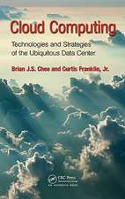 Cloud Computing:  Technologies and Strategies of the Ubiquitous Data Center