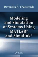Modeling and Simulation of Systems Using MATLAB and Simulink [With CDROM]:  Sources, Chemistry, and Applications