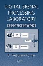 Digital Signal Processing Laboratory, Second Edition