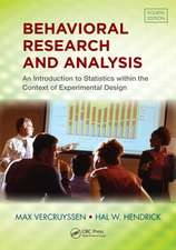 Behavioral Research and Analysis:  An Introduction to Statistics Within the Context of Experimental Design, Fourth Edition