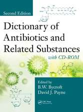 Dictionary of Antibiotics and Related Substances:  With CD-ROM, Second Edition [With CDROM]