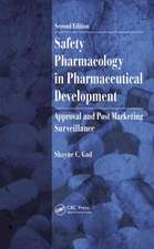 Safety Pharmacology in Pharmaceutical Development:  Approval and Post Marketing Surveillance