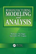 Remanufacturing Modeling and Analysis