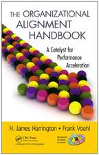 The Organizational Alignment Handbook:  A Catalyst for Performance Acceleration