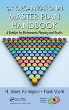 The Organizational Master Plan Handbook:  A Catalyst for Performance Planning and Results