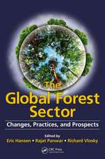 The Global Forest Sector:  Changes, Practices, and Prospects