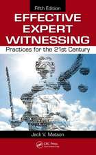 Effective Expert Witnessing, Fifth Edition:  Practices for the 21st Century