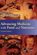 Advancing Medicine with Food and Nutrients, Second Edition:  Practices for the 21st Century