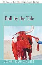 Bull by the Tale