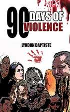 90 Days of Violence