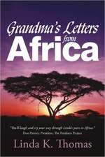 Grandma's Letters from Africa