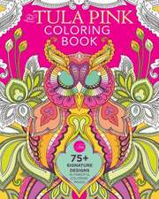 The Tula Pink Coloring Book