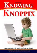 Knowing Knoppix