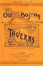 Old Boston Taverns 1886 Reprint:  Return of the Darkside