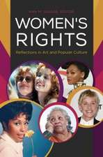 Women's Rights:  Reflections in Popular Culture