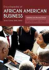 Encyclopedia of African American Business [2 Volumes]: Updated and Revised Edition, 2nd Edition