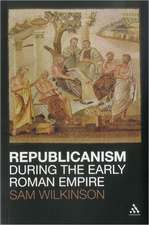 Republicanism during the Early Roman Empire