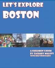 Let's Explore Boston