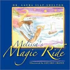 Melissa's Magic Ride