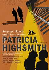 Patricia Highsmith:  Selected Novels and Short Stories