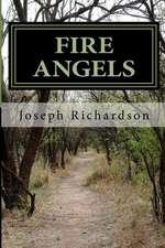 Fire Angels:  A Southern Novel