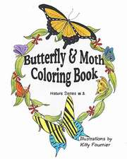 Butterflies and Moths Coloring Book:  Nature Series