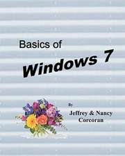 Basics of Windows 7:  A Forty-Day March with Jesus