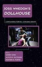 Joss Whedon's Dollhouse