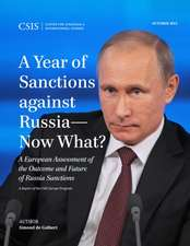 A Year of Sanctions Against Russia Now What?