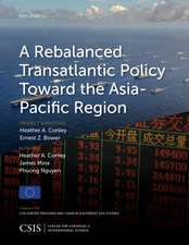 Rebalanced Transatlantic Policy Toward the Asia-Pacific Region