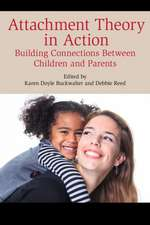 ATTACHMENT THEORY IN ACTION BUCB