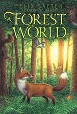 A Forest World